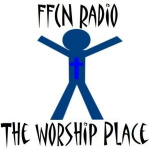 FFCN Radio - The Worship Place